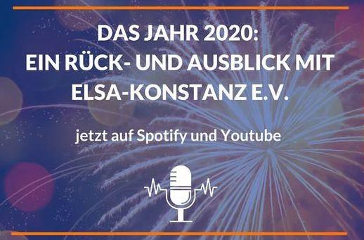 Das Jahr 2020: Ein Rück- und Ausblick mit ELSA-Konstanz e.V.
