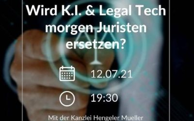 Wird KI & Legal Tech morgen Juristen ersetzen?